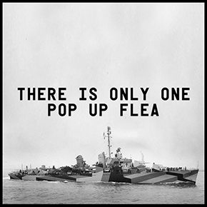 Pop Up Flea 2014: Bigger & Better